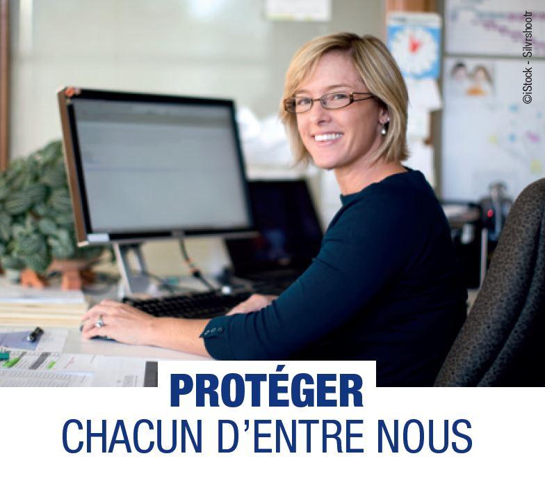 PROTEGER CHACUN D'ENTRE NOUS